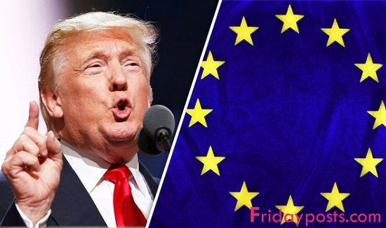 Trump Calls The European Union A 'Foe' Of The United States